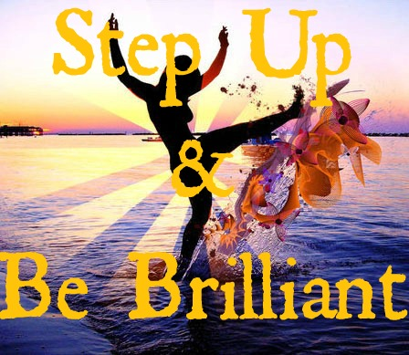 stepup and be brilliant